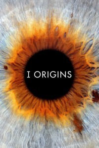 "Poster for the movie ""I Origins"""