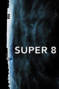 "Poster for the movie ""Super 8"""
