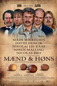 "Poster for the movie ""Men & Chicken"""