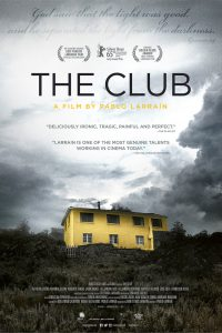 "Poster for the movie ""The Club"""