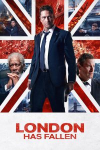 "Poster for the movie ""London Has Fallen"""