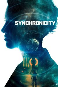 "Poster for the movie ""Synchronicity"""