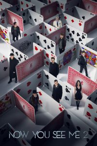 "Poster for the movie ""Now You See Me 2"""