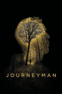 "Poster for the movie ""Journeyman"""