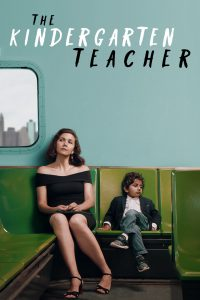 "Poster for the movie ""The Kindergarten Teacher"""