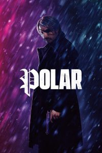 "Poster for the movie ""Polar"""